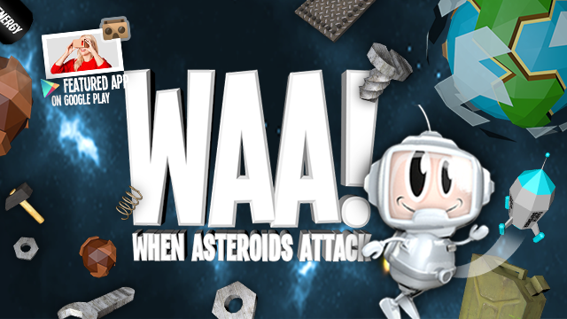 WAA! VR - When asteroids attack!