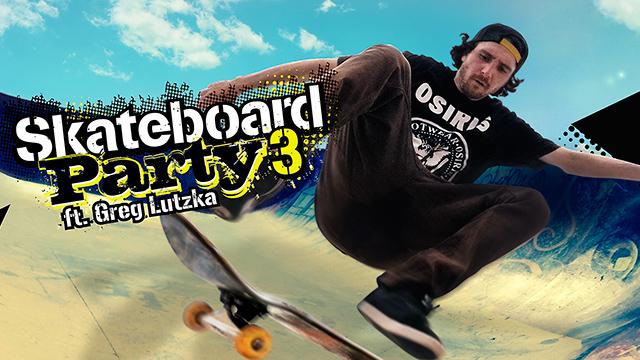 Skateboard Party 3 ft. Greg Lutzka