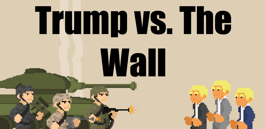 Trump vs. The Wall