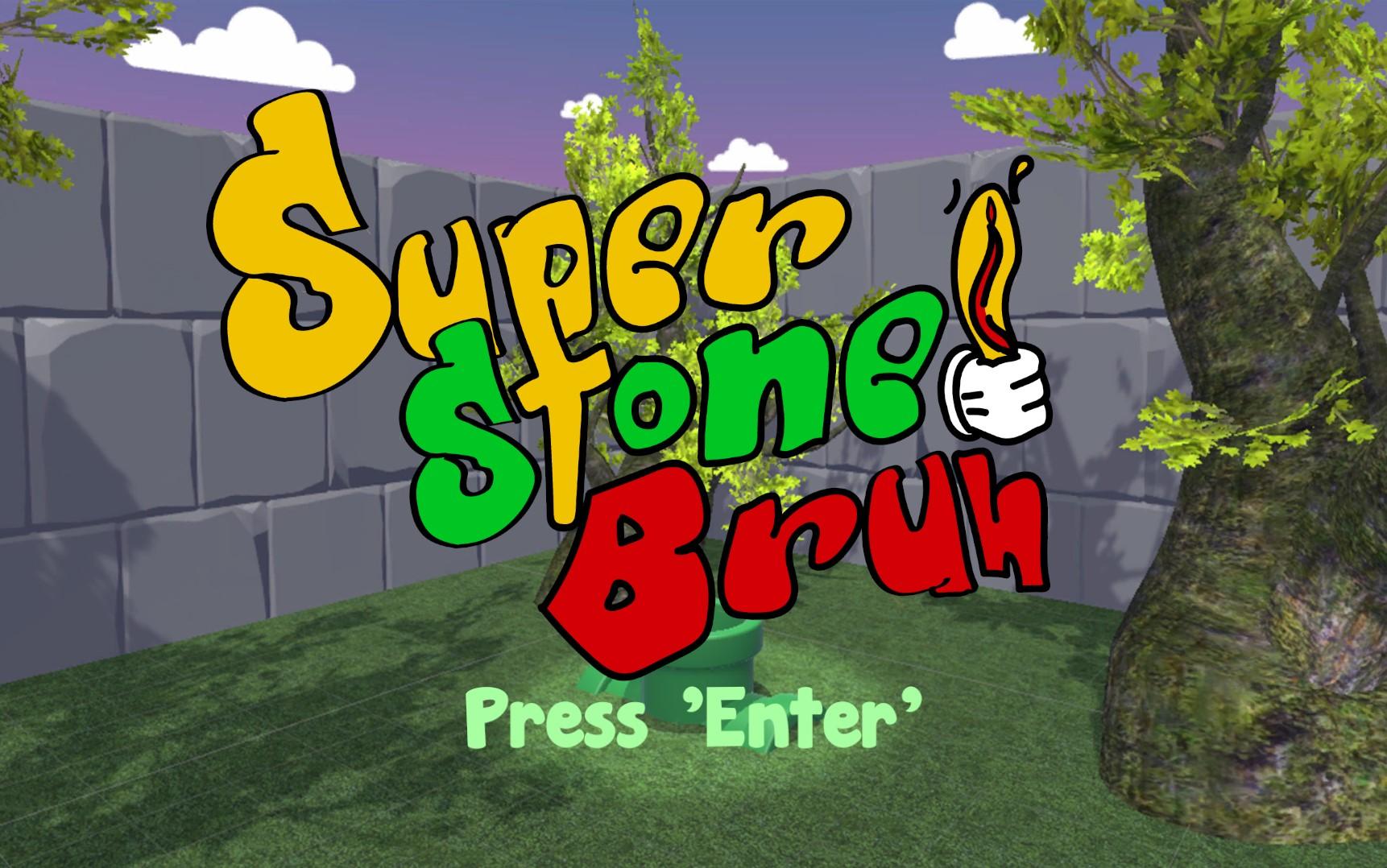 Super Stoned Bruh