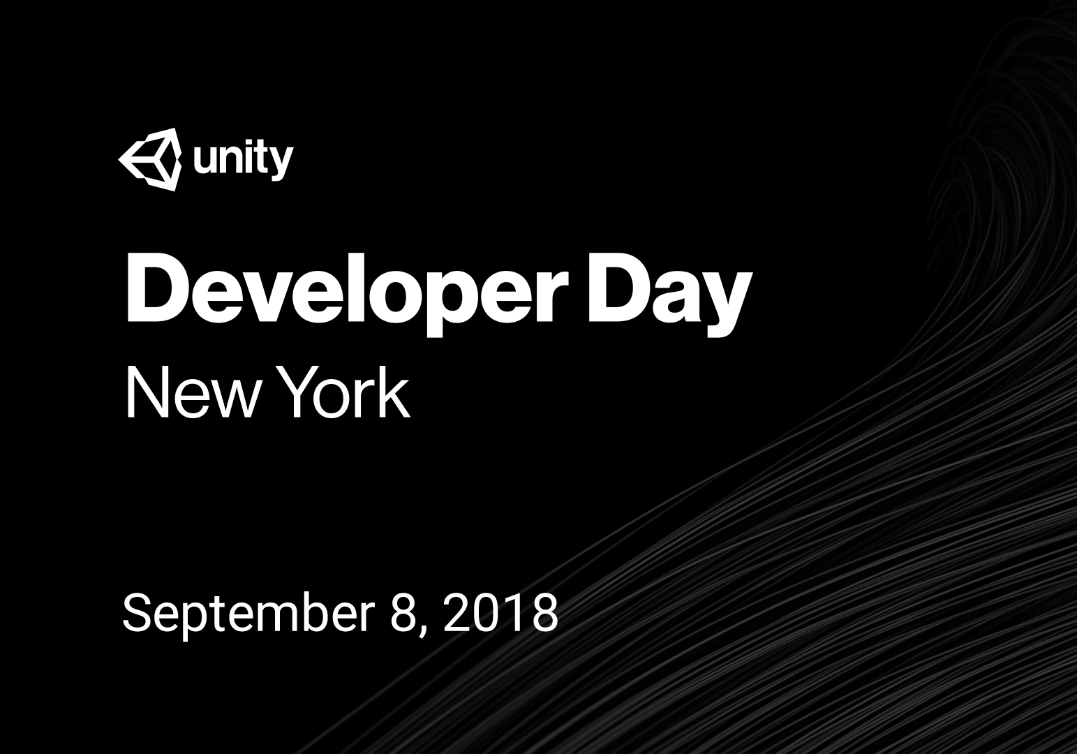 Unity Developer Day: New York 2018