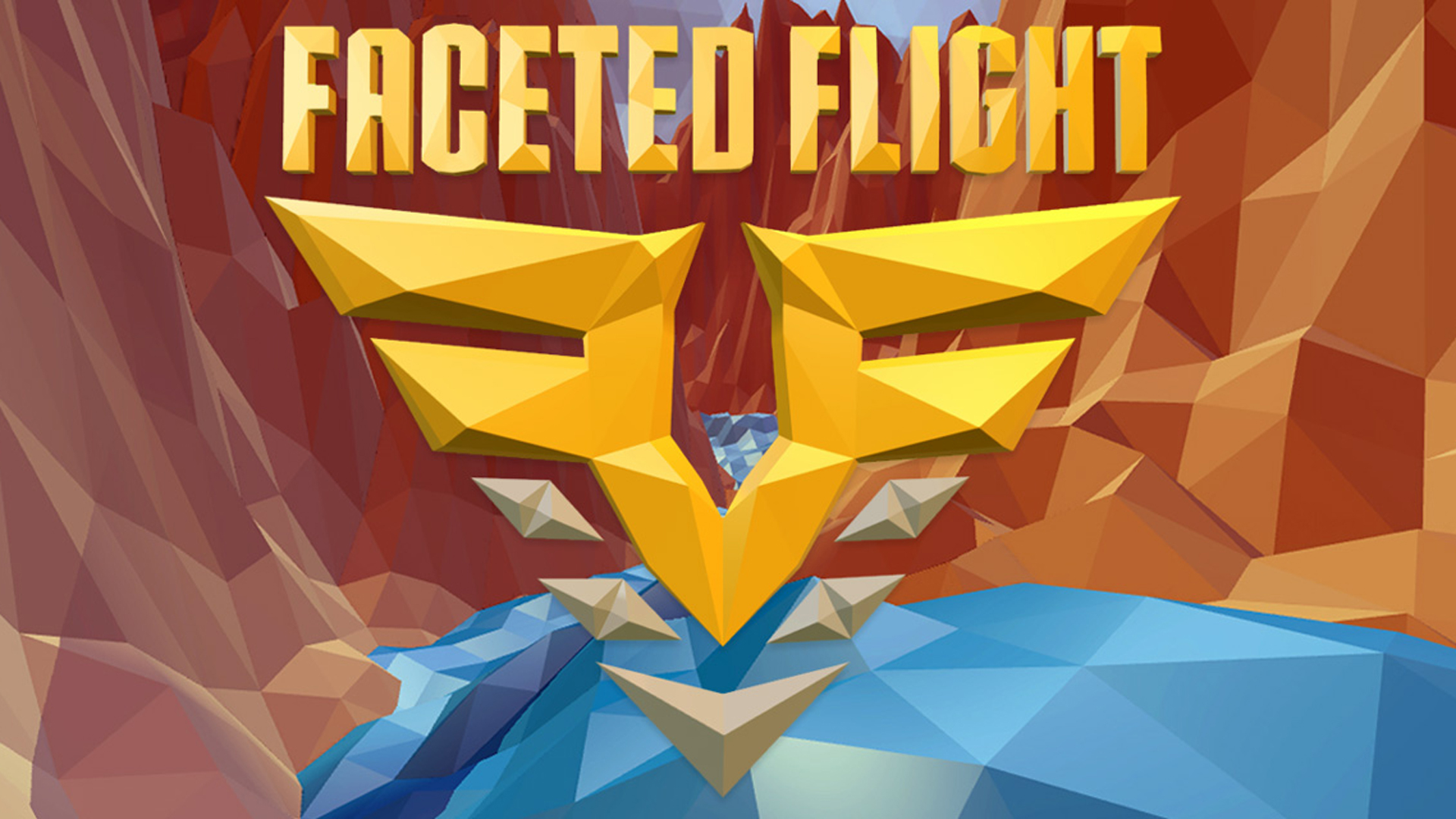 Faceted Flight: Canyon Runner