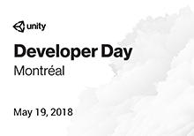 Unity Developer Day: Montréal 2018