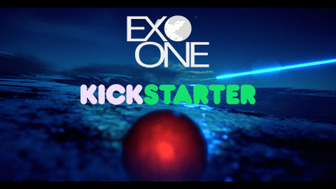 EXO ONE Reveal Trailer + Kickstarter is LIVE!