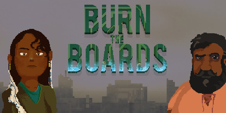 Burn The Boards