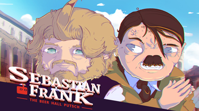 Sebastian Frank: The Beer Hall Putsch live on Indiegogo