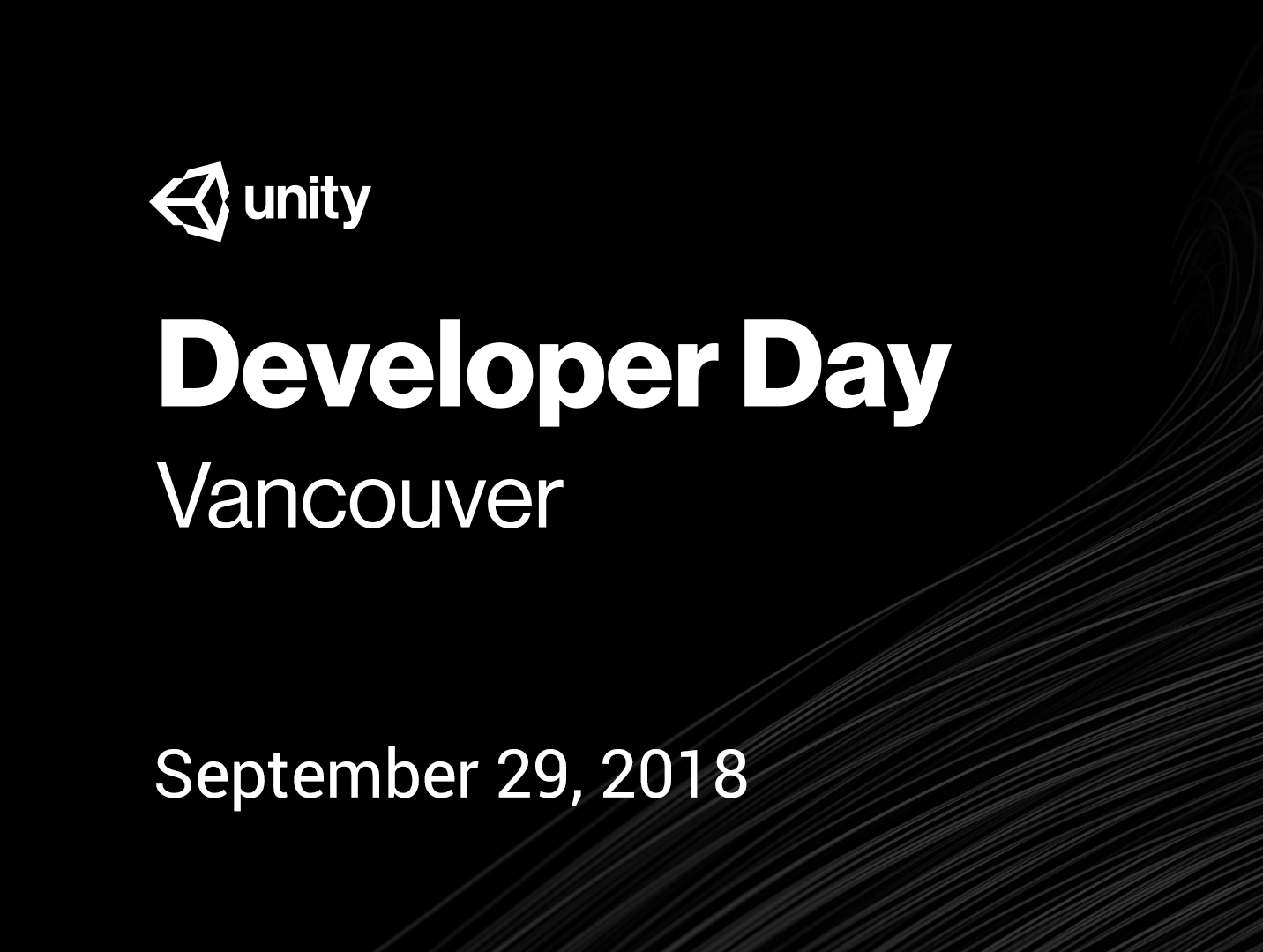 Unity Developer Day: Vancouver 2018