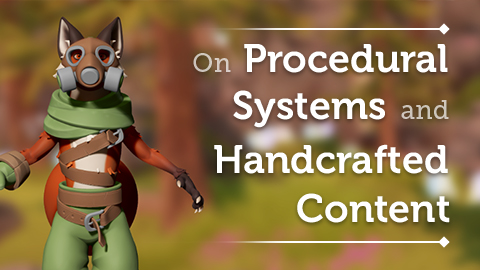 On Procedural Systems and Handcrafted Content in Pine
