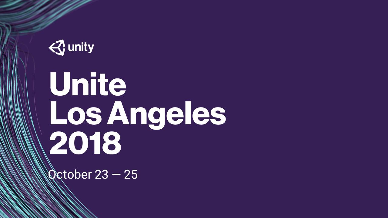 Unite LA 2018 Keynote 日本語雑談放送