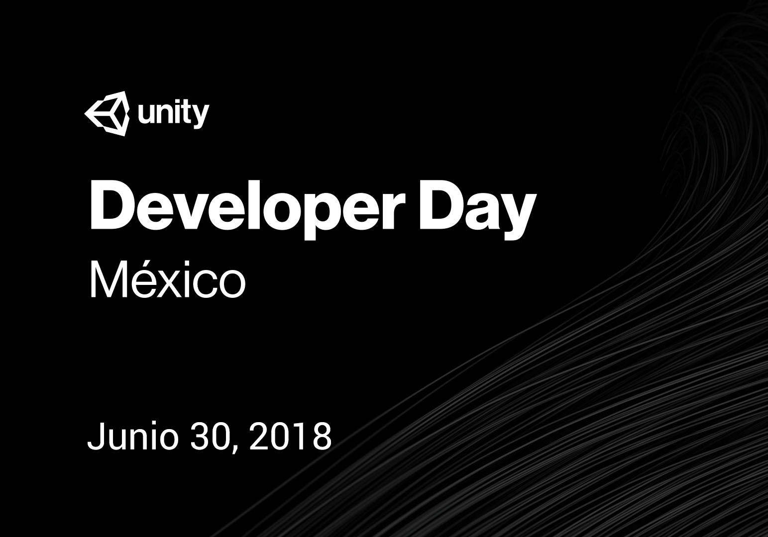 Unity Developer Day: Mexico 2018