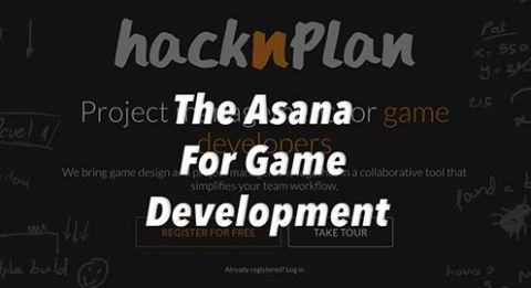 HacknPlan: The Asana for Game Developers!