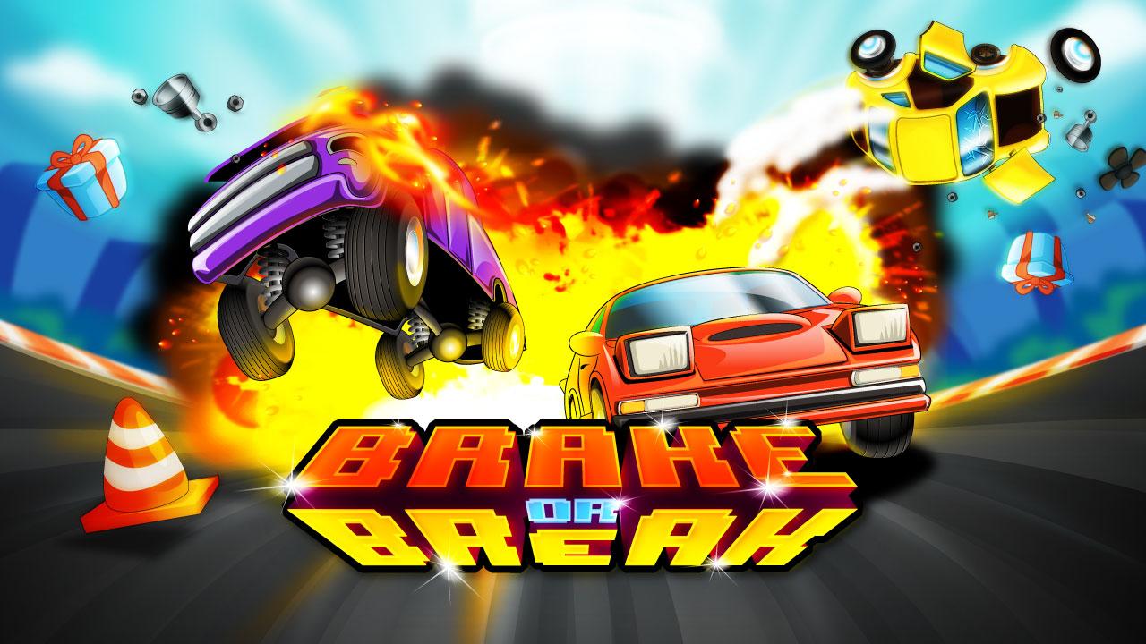 Brake or Break