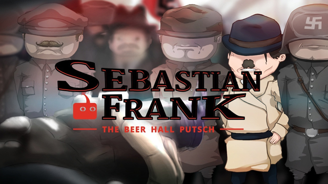 Sebastian Frank: The Beer Hall Putsch