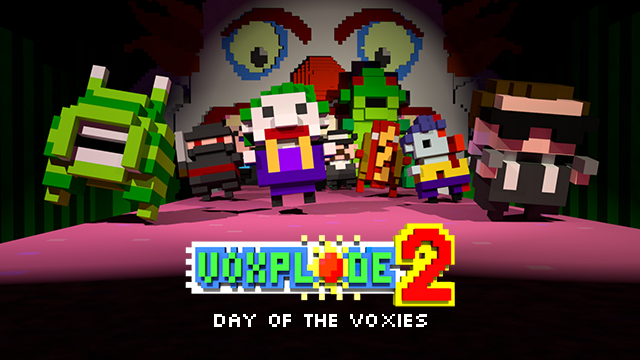 VOXPLODE 2: Day of the Voxies