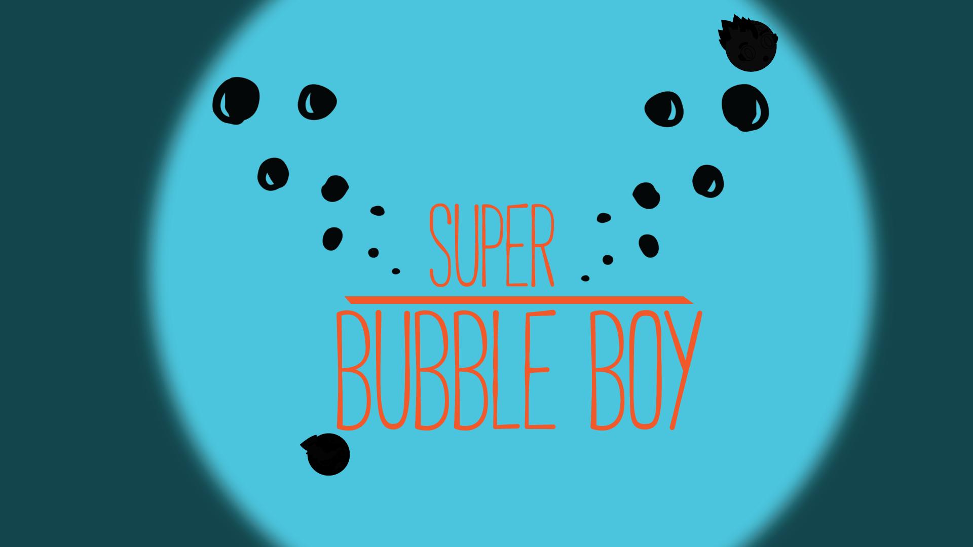 Super Bubble Boy