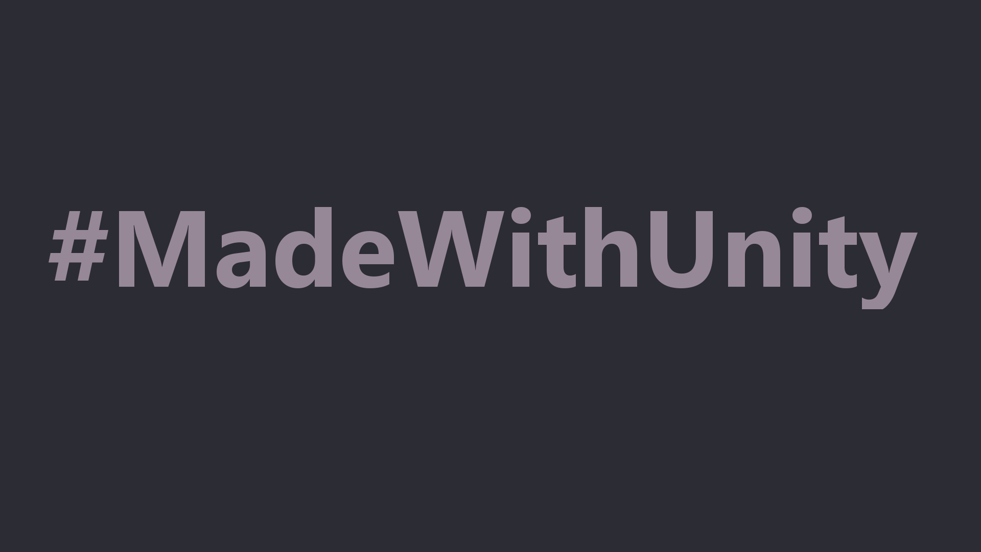 Play it because is #MadeWithUnity