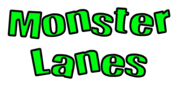 Monster Lanes