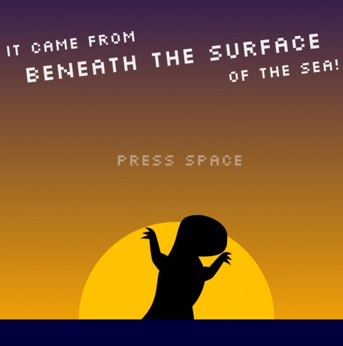 It Came From Beneath the Surface of the Sea!