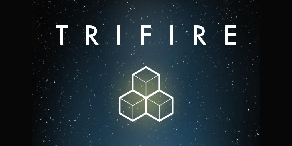 TriFire