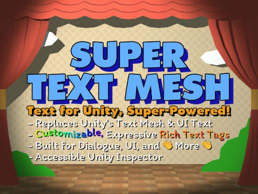 Super Text Mesh