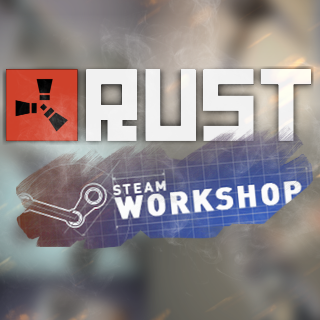 Rust (modding) - Steam workshop