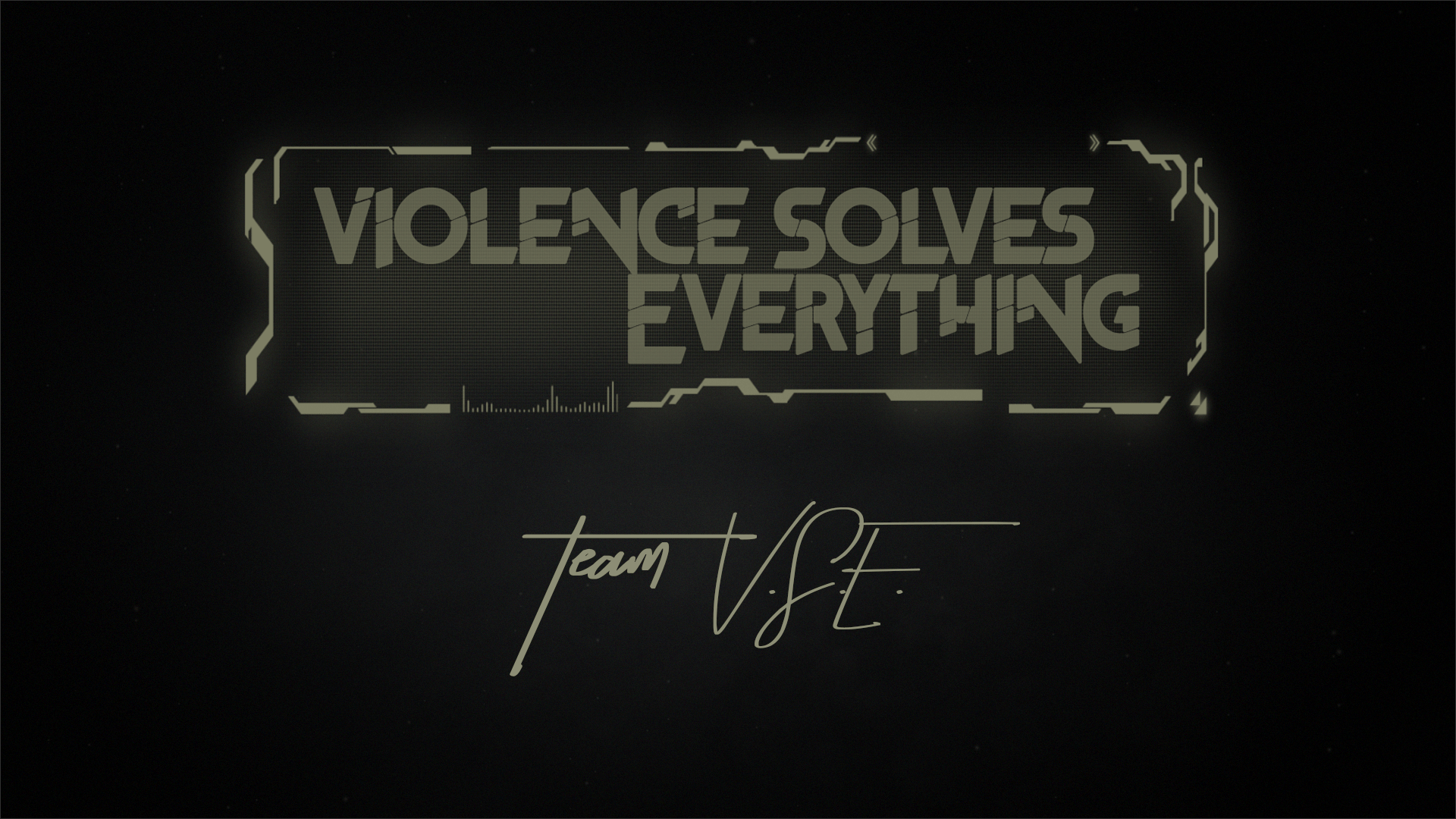 Violence Solves Everything