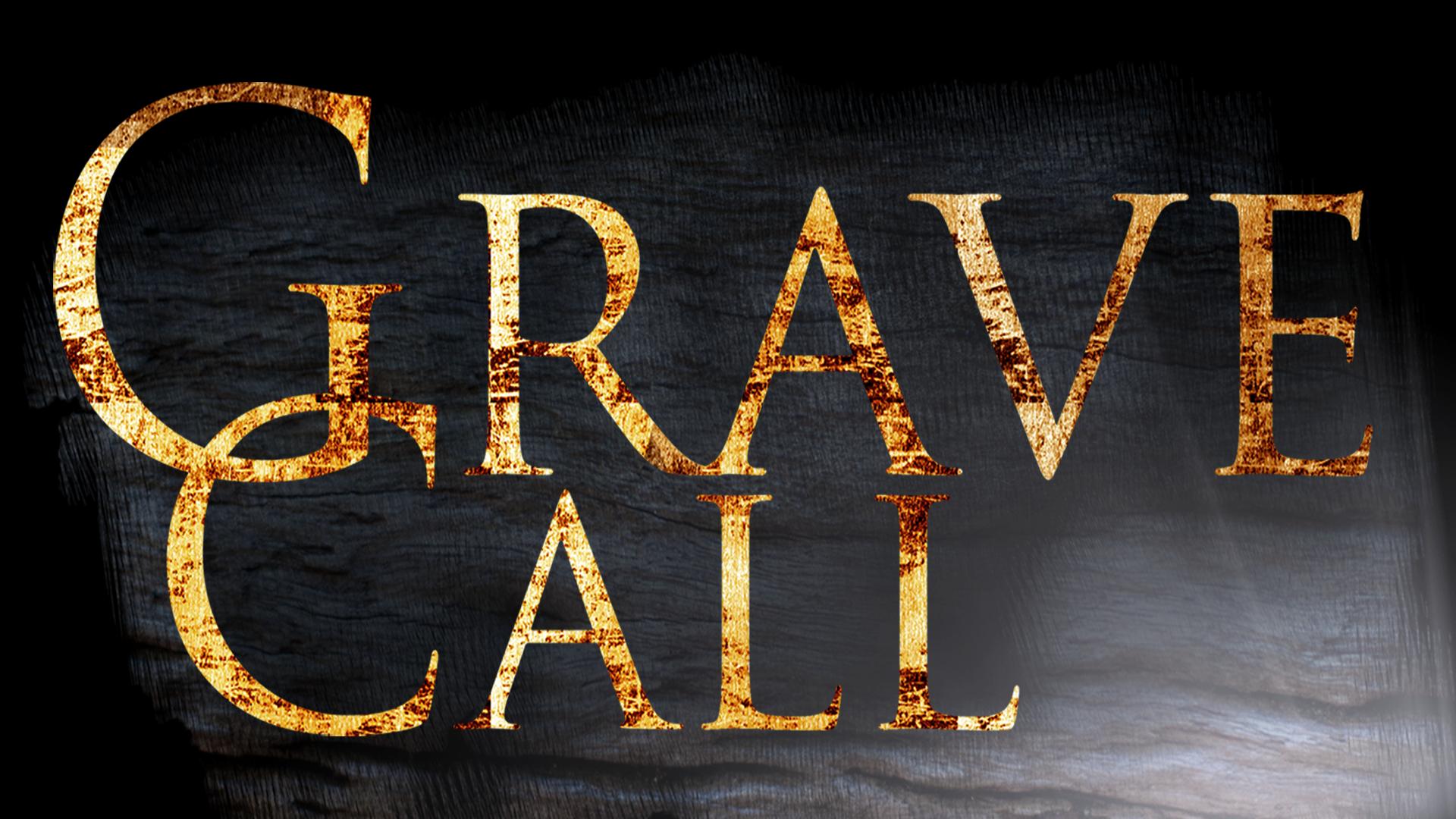 Grave Call