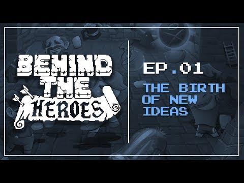 Behind The Heroes - Ep1: Brainstorm