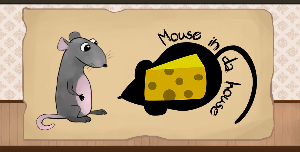 Mouse in da house