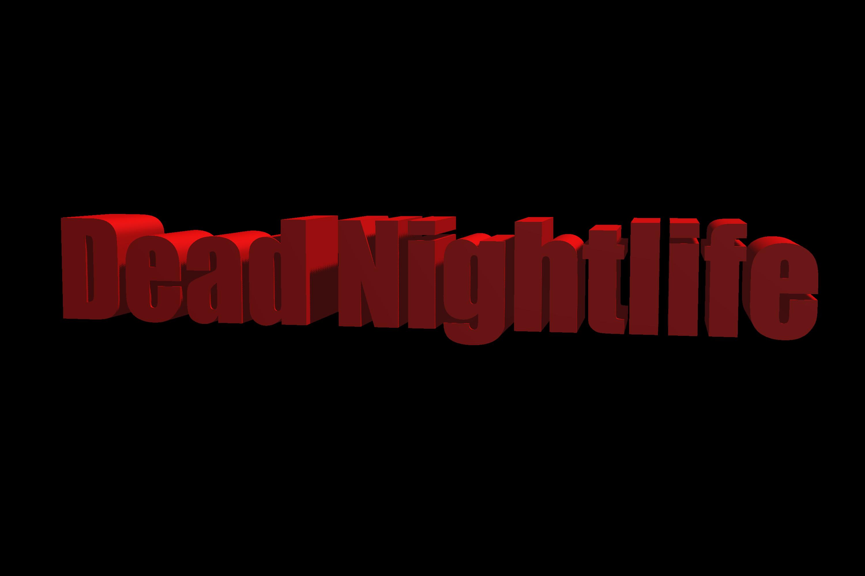 Dead Nightlife