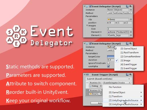 Event Delegator - Spark for UnityEvent
