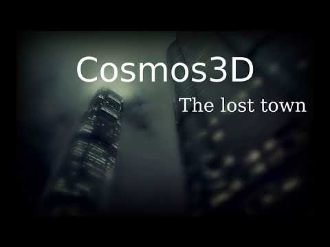 Cosmos3D - The Lost Town