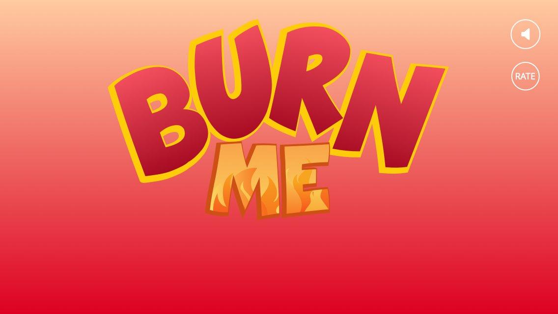 Burn Me