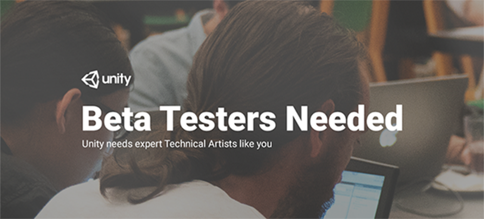 Technical Artist - Beta Testers