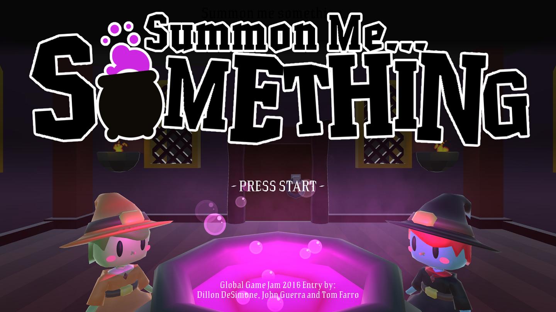 Summon Me Something