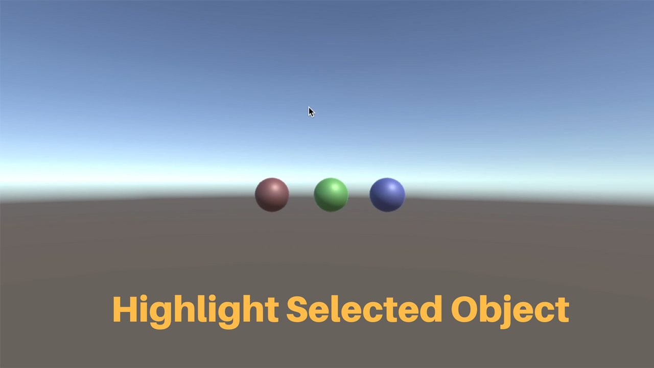 How to Highlight Selected Object in Unity