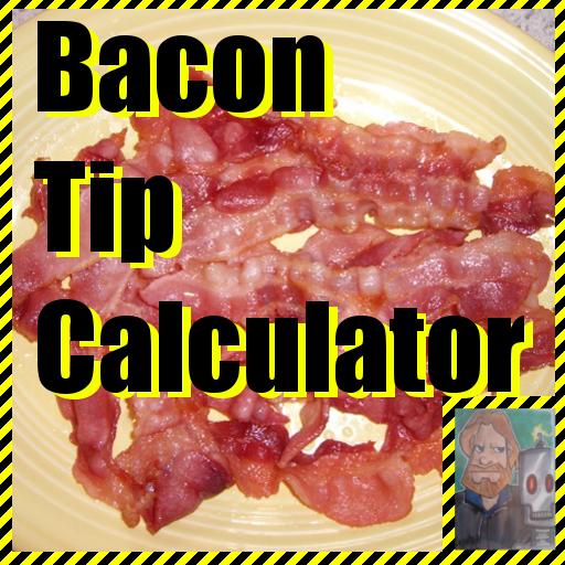 Bacon Tip Calculator