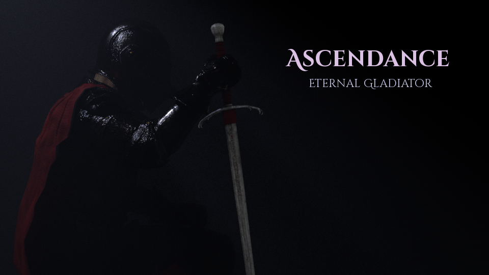 Ascendance: Eternal Gladiator