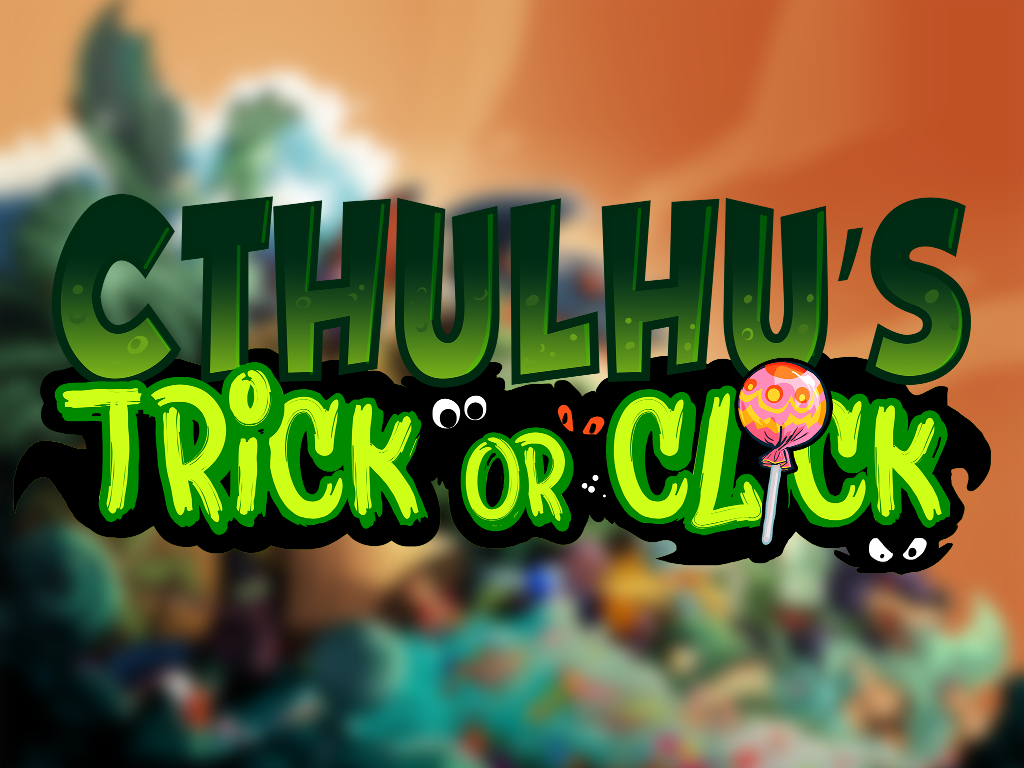 Cthulhu's Trick or Click