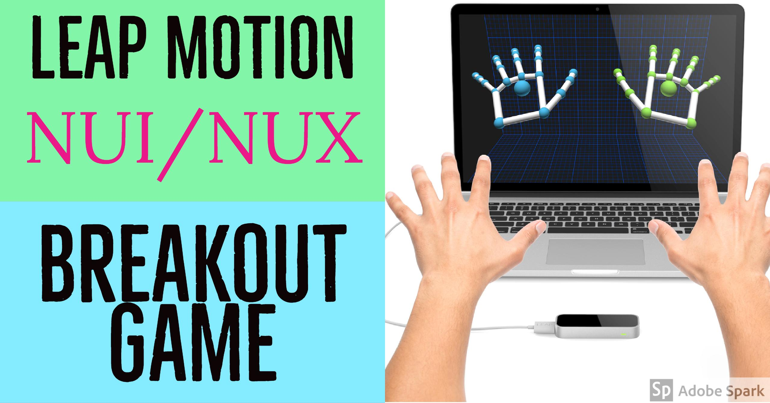 Leap Motion - Breakout Game