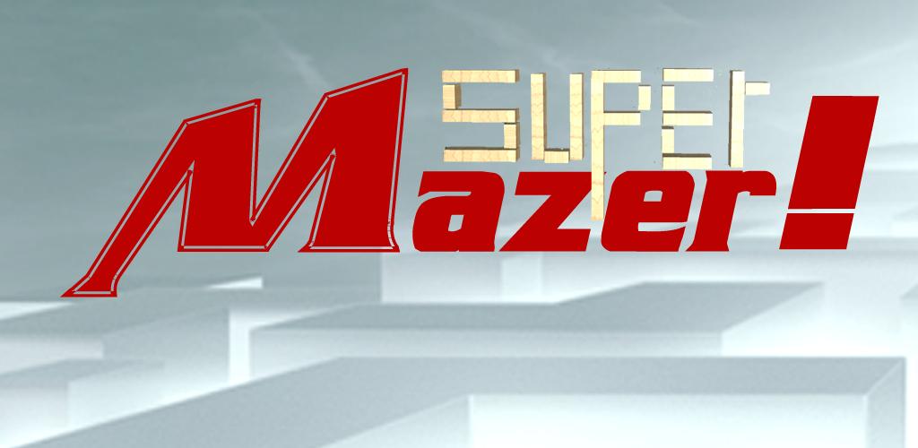 SuperMazer