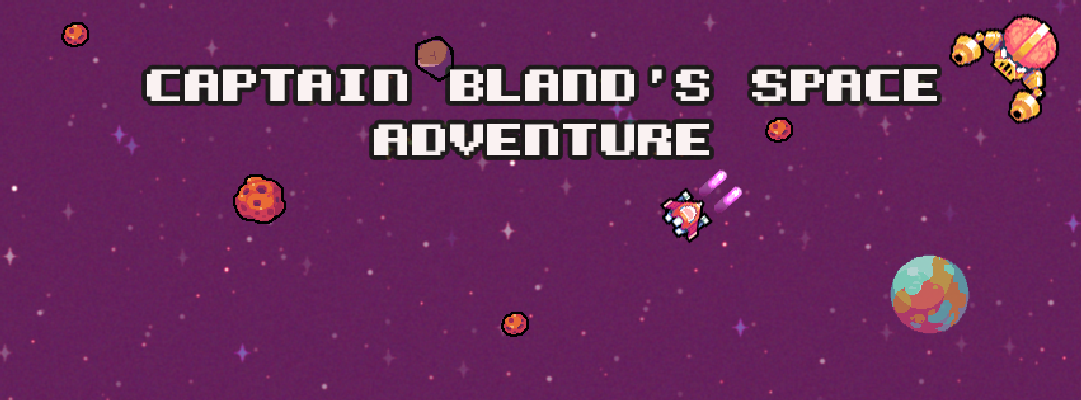 Captain Bland's Space Adventure