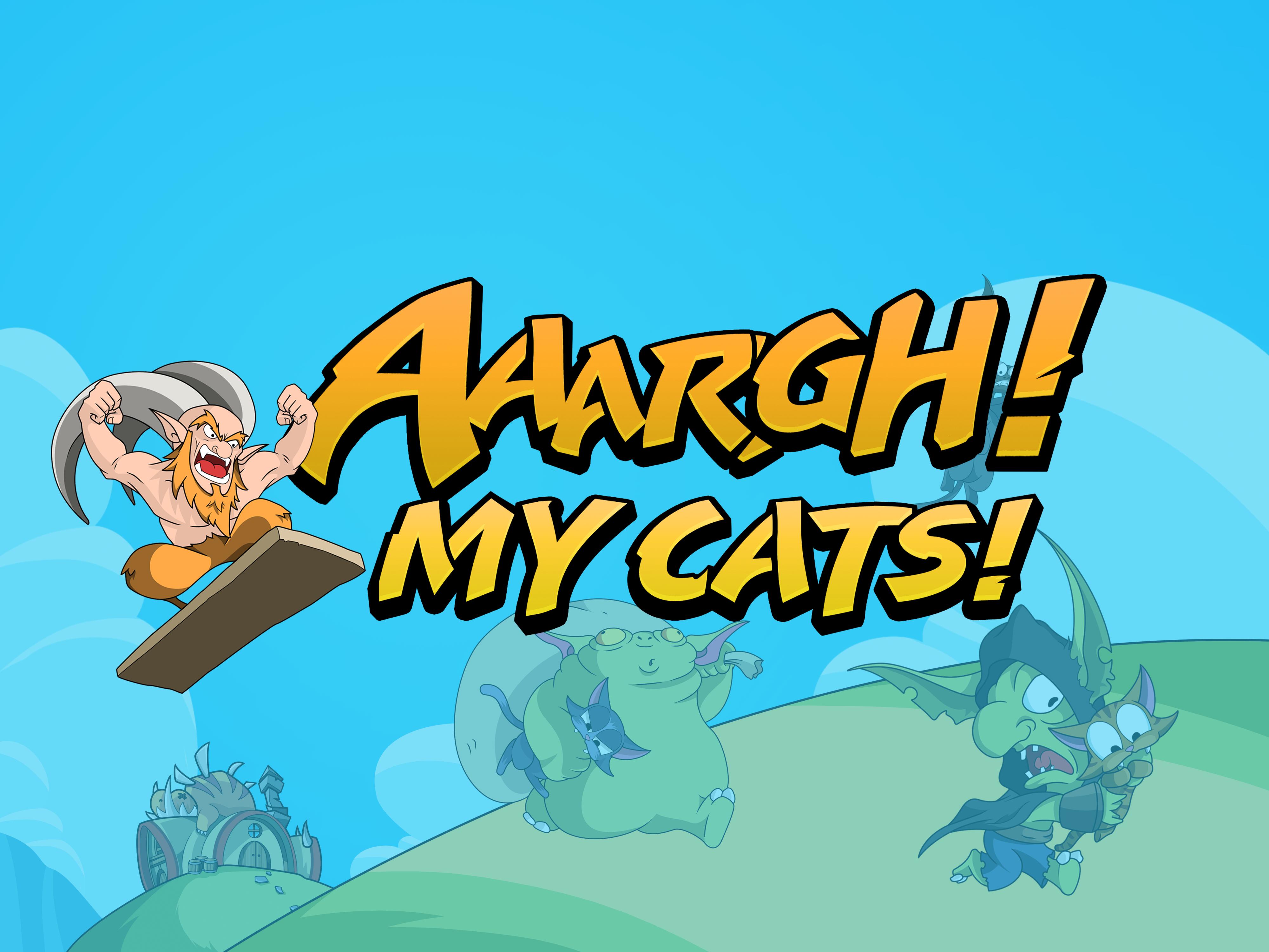 Aaargh! My Cats!