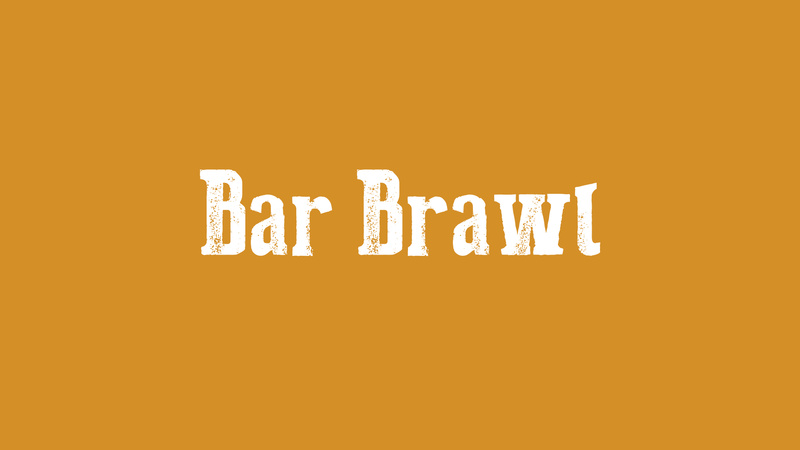 Bar Brawl