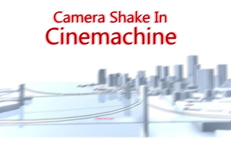 Camera Shake in Cinemachine - Mini Tutorial