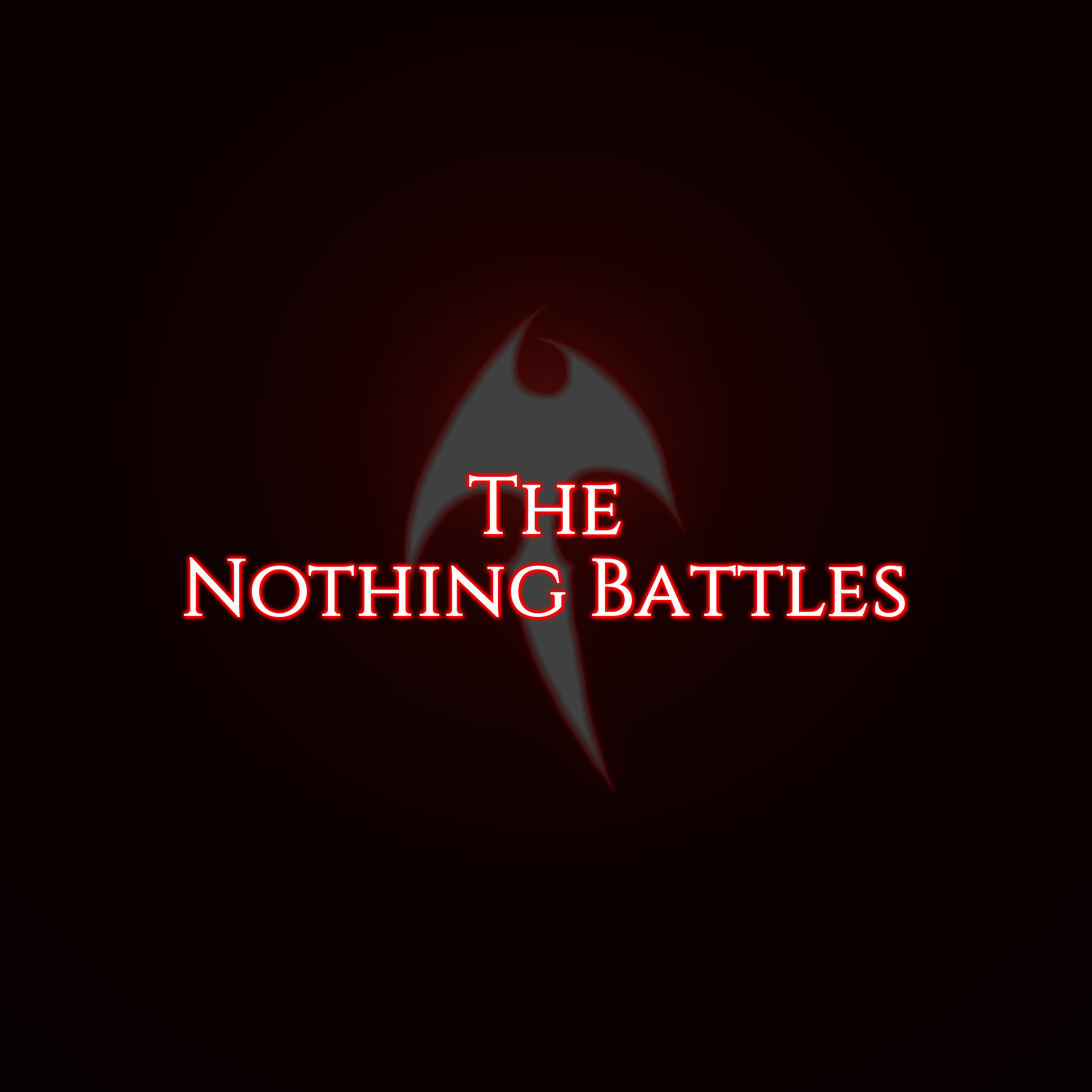 The Nothing Battles