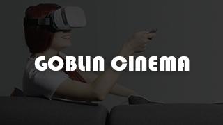 Goblin Cinema