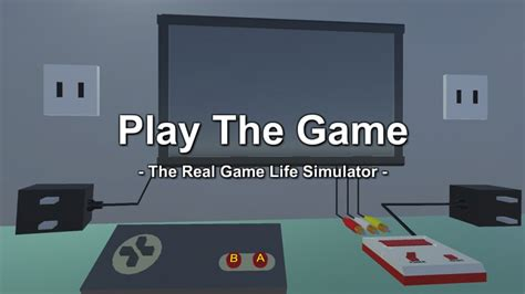 Play The Game - The Real Game Life Simulator