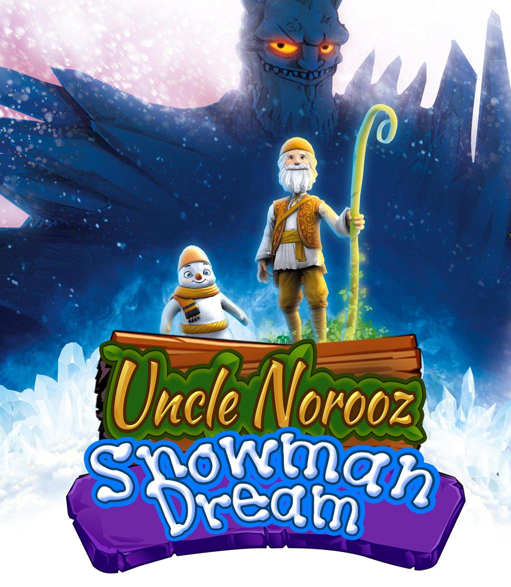 Uncle Noruz, Snowman Dream