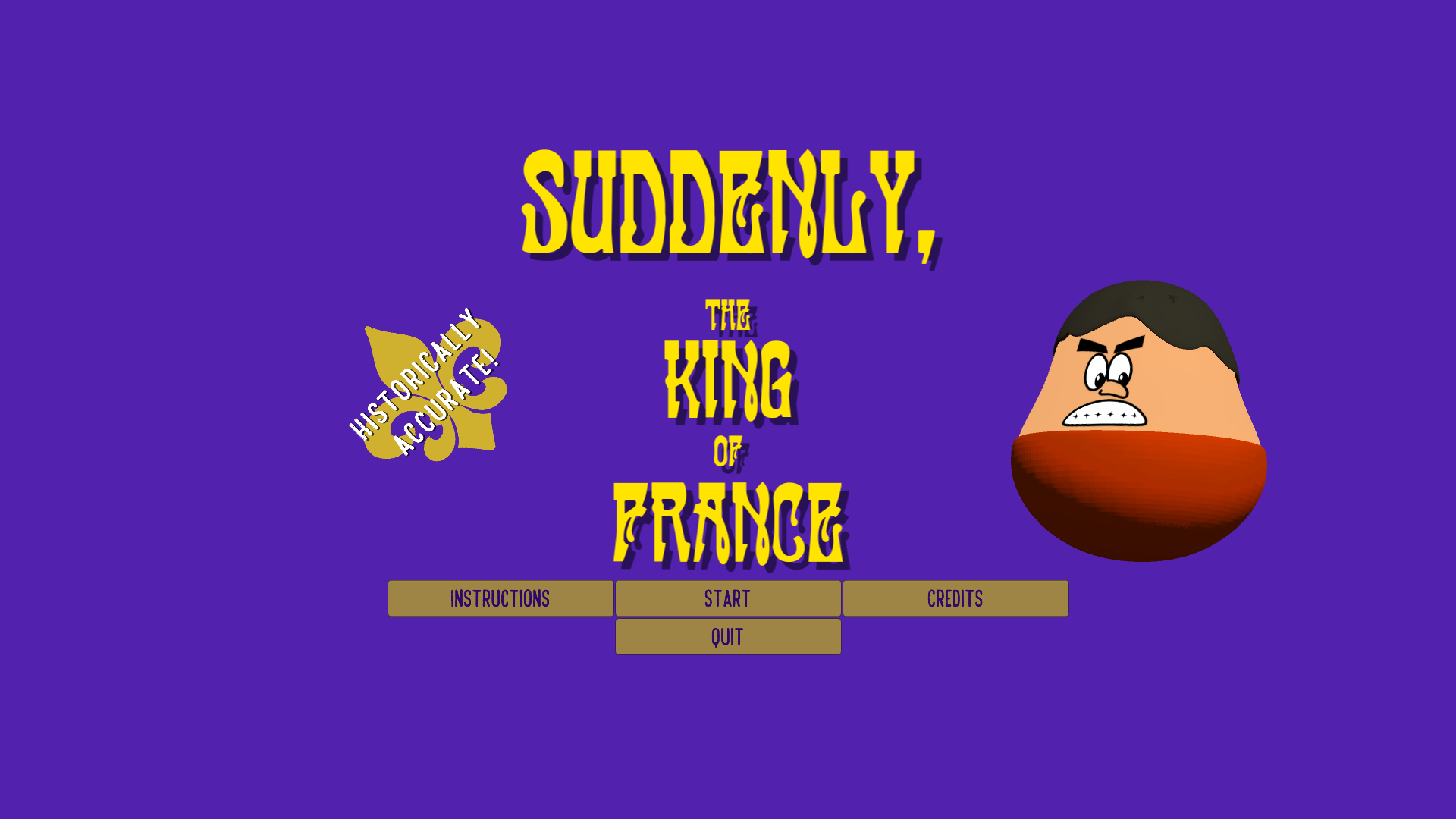 Suddenly, the King of France!